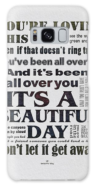 U2 Galaxy Case - It's A Beautiful Day Typography by Gyongyi Ladi