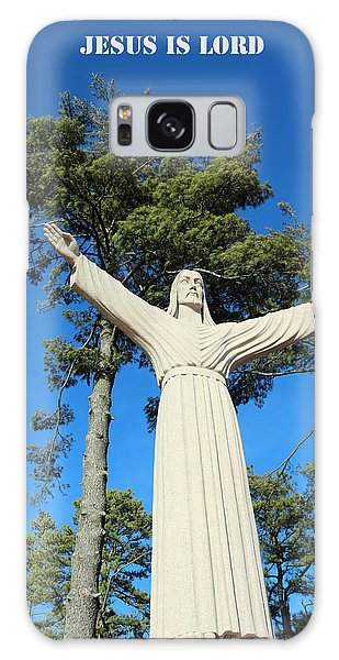 Jesus Is Lord Galaxy Case by Lorna Rogers Photography