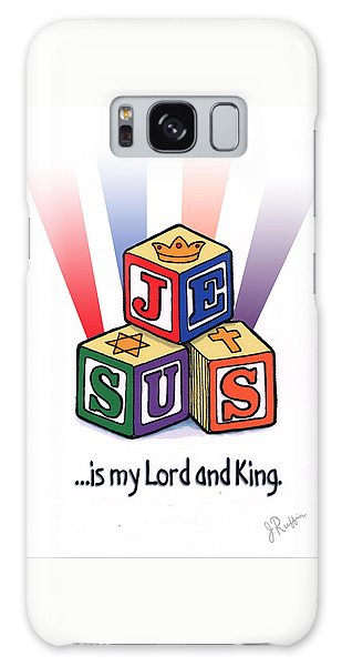 Jesus Is My Lord And King Galaxy Case