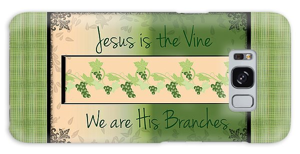 Jesus Is The Vine Galaxy Case by Sherry Flaker