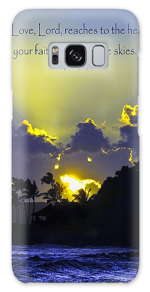 Kauai Sunset Psalm 36 5 Galaxy Case