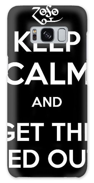 Keep Calm And Get The Led Out Galaxy Case by James Kirkikis