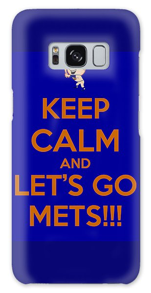 Keep Calm And Lets Go Mets Galaxy Case by James Kirkikis