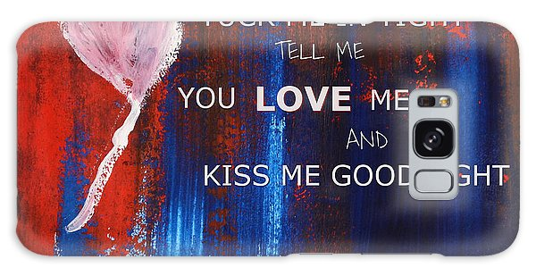 Kiss Me Goodnight Galaxy Case