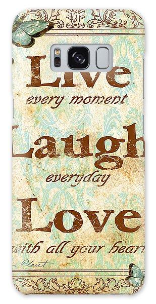 Live-laugh-love Galaxy Case