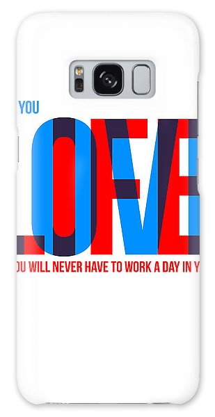 Quote Galaxy Case - Live Love Poster by Naxart Studio