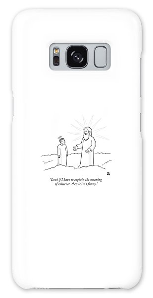Angel Galaxy Case - Look If I Have To Explain The Meaning by Paul Noth
