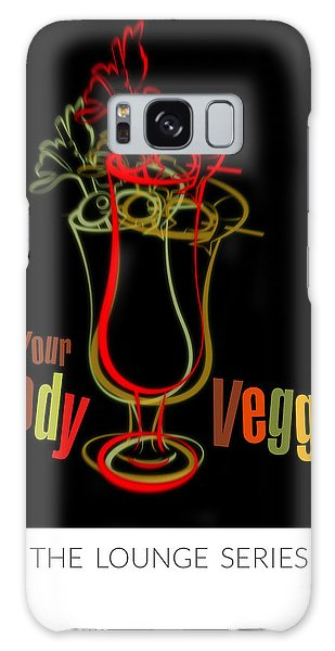 Lounge Series - Drink Your Bloody Veggies Galaxy Case