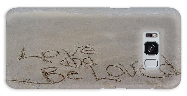 Love And Be Loved Beach Message Galaxy Case