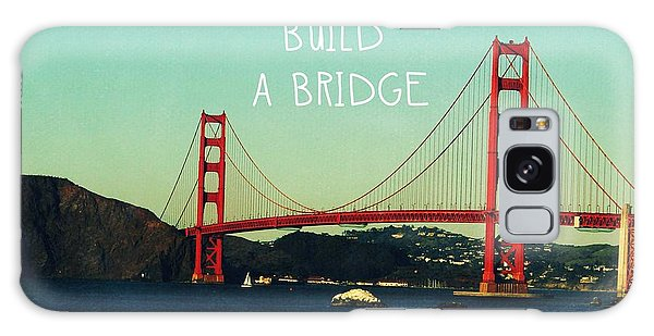 Woods Galaxy Case - Love Can Build A Bridge- Inspirational Art by Linda Woods