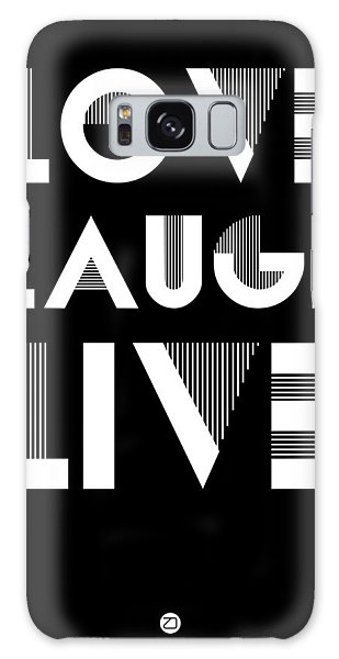 Quote Galaxy Case - Love Laugh Live Poster 2 by Naxart Studio