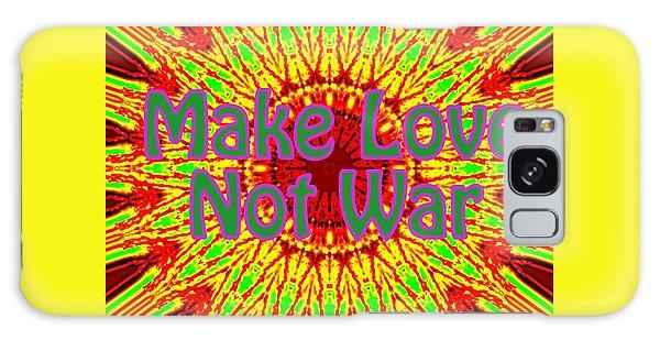 Make Love Not War 1 Galaxy Case
