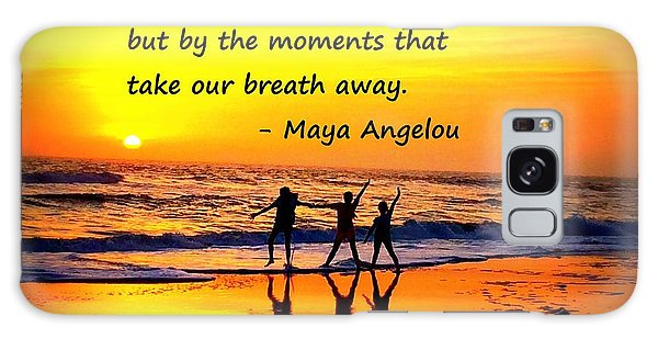 Moments That Take Our Breath Away - Maya Angelou Galaxy Case