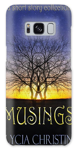 Musings Cover Galaxy Case