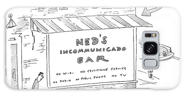 Ned's Incommunicado Bar Advertises A Lack Galaxy Case