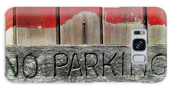 No Parking Galaxy Case by James Aiken