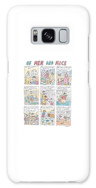 Of Men And Mice Galaxy Case by Roz Chast