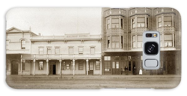 Old And New Salinas Hotel Was On West Market Street Circa 1885 Galaxy Case