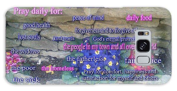Pray Daily Galaxy Case