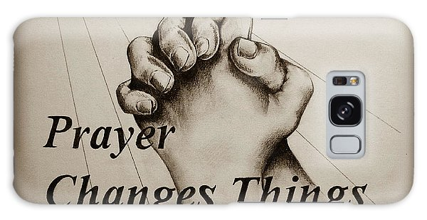 Prayer Changes Things 2 Galaxy Case