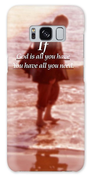 Galaxy Case featuring the photograph Psalm  John 14 8 by Joan Reese