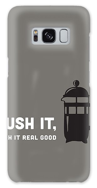 Push It Galaxy Case