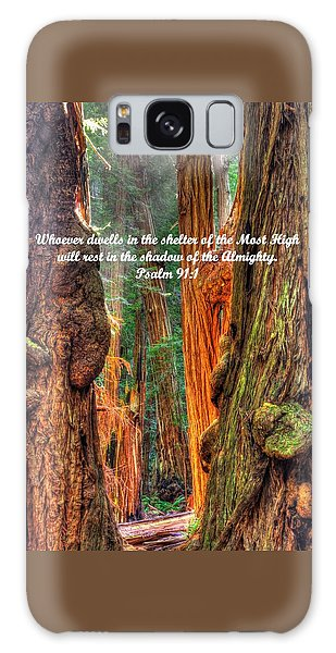 Rest In The Shadow Of The Almighty - Psalm 91.1 - From Sunlight Beams Into The Grove At Muir Woods Galaxy Case