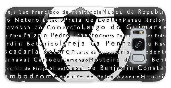 Sport Galaxy Case - Rio De Janeiro In Words Black Soccer by Sabine Jacobs