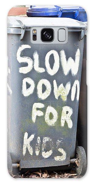 Rubbish Bin Galaxy Case - Slow Down by Tom Gowanlock