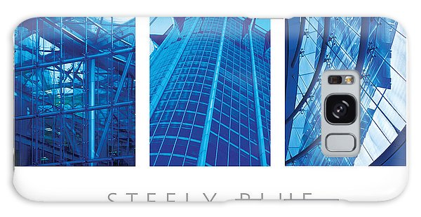 Steely Blue The Art Of Building Poster Galaxy Case by David Davies