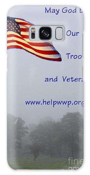 Support Our Troops And Veterans Galaxy Case by Bill Woodstock