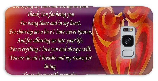 Thank You For Being You Poetry  Galaxy Case by Tracey Harrington-Simpson