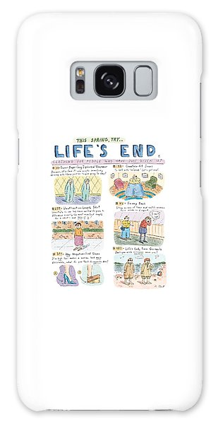 This Spring Try Life's End:  'clothing For People Galaxy Case