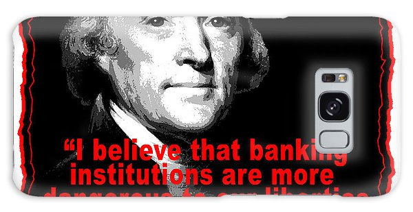 Thomas Jefferson And Banking Institutions Galaxy Case