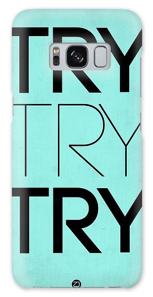 Try Try Try Poster Blue Galaxy Case
