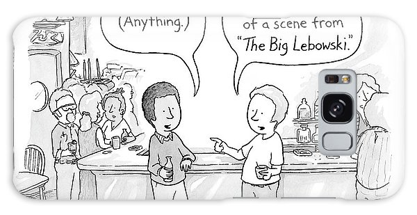 Two Men At A Bar Discuss The Big Lebowski Galaxy Case