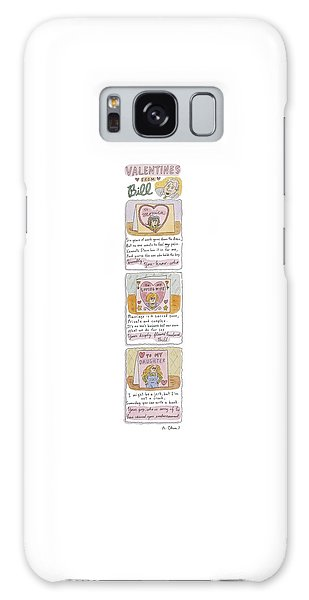 Valentines From Bill To Monica Galaxy Case by Roz Chast