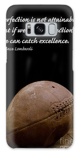 1950s Galaxy Case - Vince Lombardi On Perfection by Edward Fielding