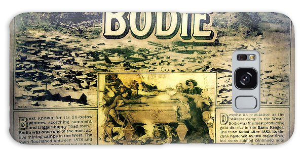 Welcome To Bodie California Galaxy Case