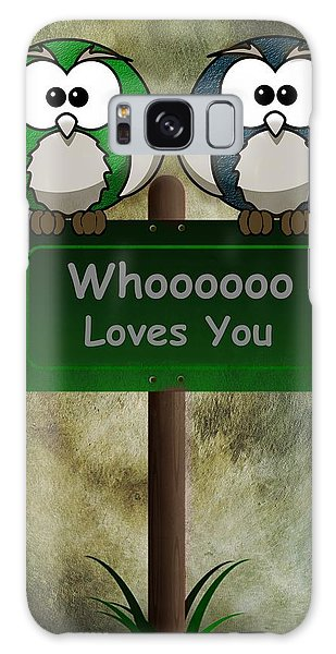 Whoooo Loves You  Galaxy Case