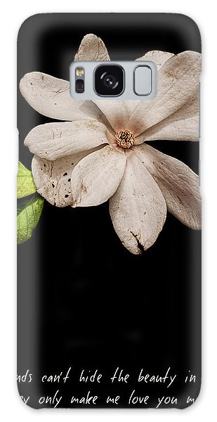 Wounds Cannot Hide The Beauty In You Galaxy Case