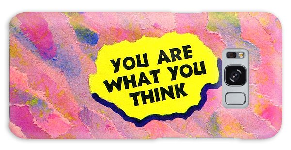 You Are What You Think Collage Galaxy Case by Bob Baker