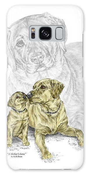 A Mothers Love - Labrador Dog Print Color Tinted Galaxy Case by Kelli Swan