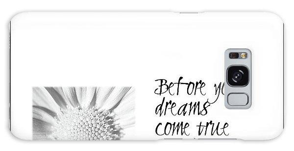 Dreams Come True Quote Galaxy Case