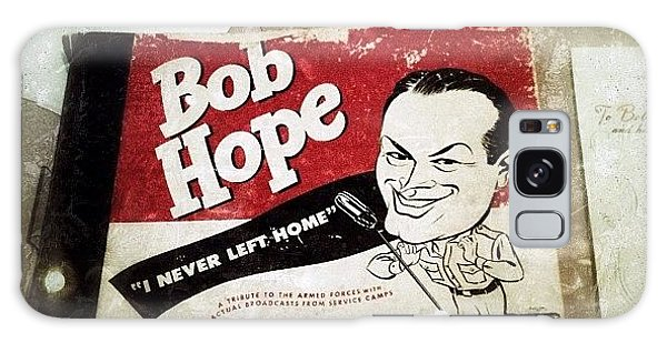 i Never Left Home By Bob Hope: His Galaxy Case