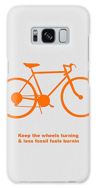 Keep The Wheels Turning Galaxy Case