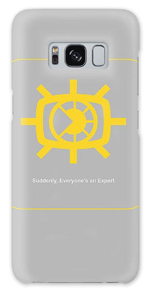 Cause Galaxy Case - Suddenly Everyone Is An Expert by Naxart Studio