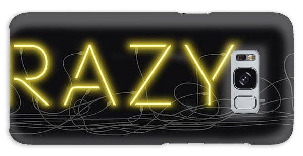 Crazy - Neon Sign 3 Galaxy Case
