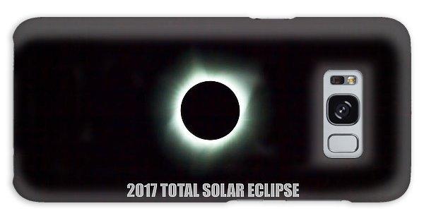 2017 Total Solar Eclipse Galaxy Case