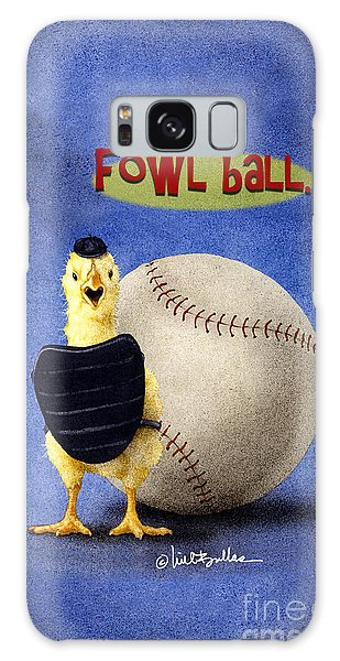 Fowl Ball... Galaxy Case